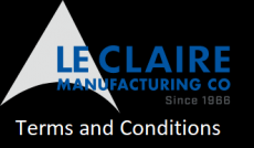 Le Claire Manufacturing Terms and Conditions